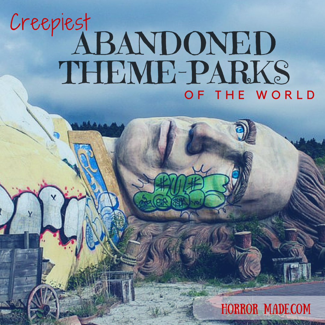 Top 5 Creepiest Abandoned Theme-parks Of The World