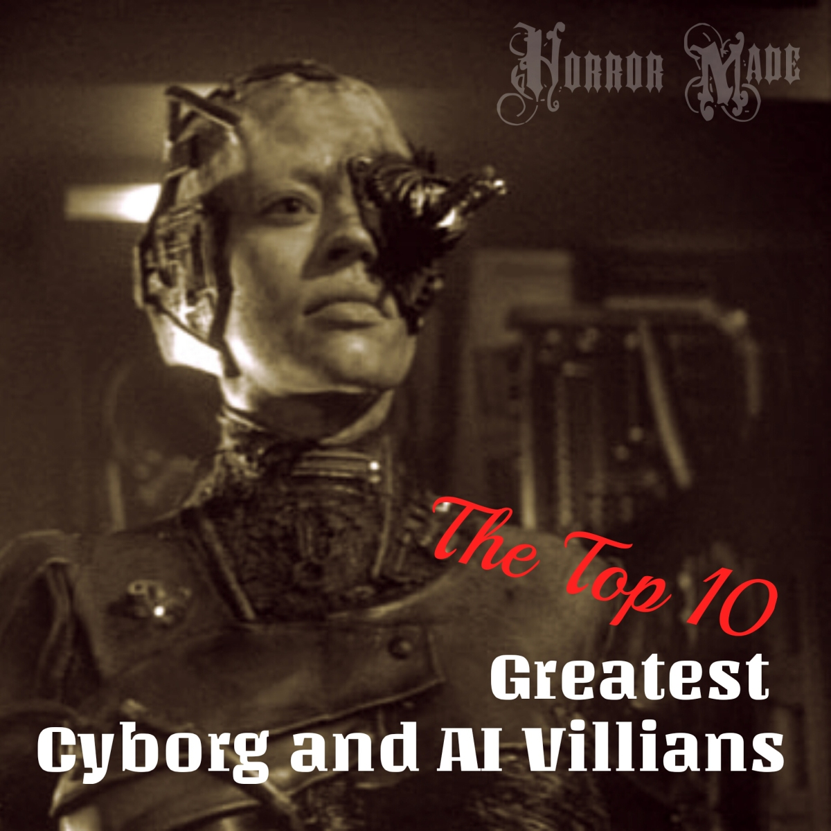 It's Here: The Top 10 Greatest Cyborg and AI Villains