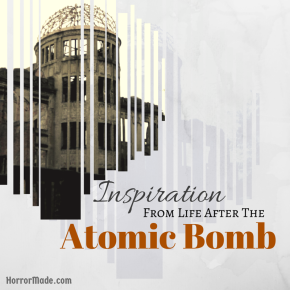 Inspiration from life after the Atomic Bomb