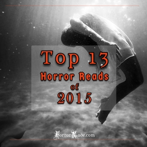 Horror Made's Top 13 Reads of 2015