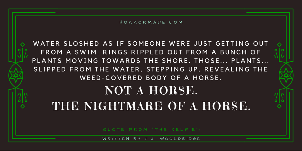 nightmare horse kelpie quote wooldridge
