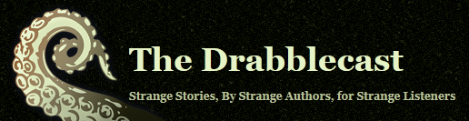 The Drabblecast #1