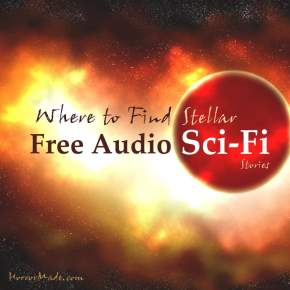 Where to find stellar Free Audio Sci-Fi Stories