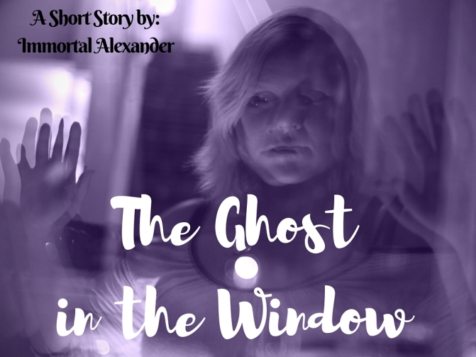 The Ghost in the Window