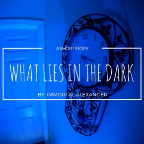 WHAT LIES IN THEDARK