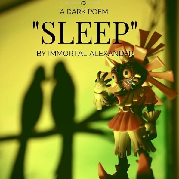 _SLEEP_ A DARK POEM