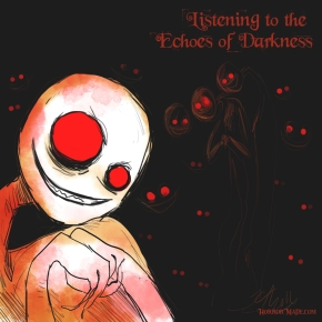 Listening to the Echoes of Darkness