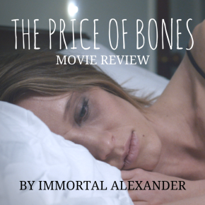 THE PRICE OF BONES – MOVIEREVIEW