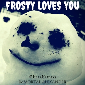 FROSTY LOVES YOU