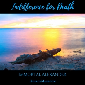 Indifference for Death