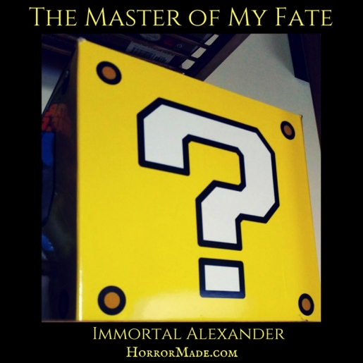 The Master of My Fate