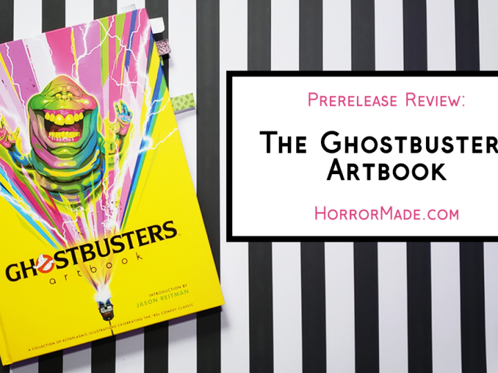 "Ghostbusters artbook on a black and white striped background with ""Prerelease review: the Ghostbusters Artbook. HorrorMade.com"""